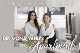 STYLE REVIVAL | Apartment Makeover with Dr. Mona Vand | Part I
