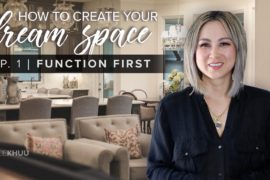 How to Create Your Dream Space Series | EP. 1: Determine Function