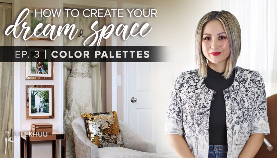 How to Create Your Dream Space Series | EP. 3: The Best Color Palettes per Room