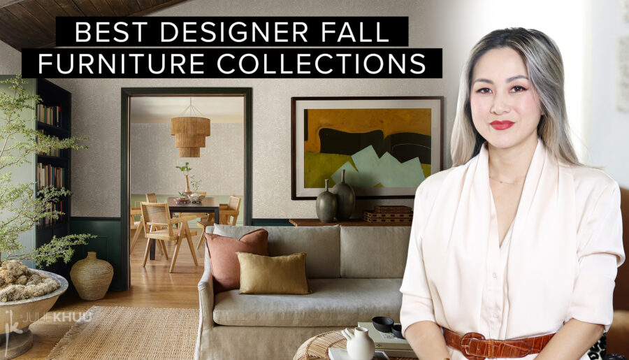 Designer Fall Furniture Collections + Collaborations I've Loving this Season